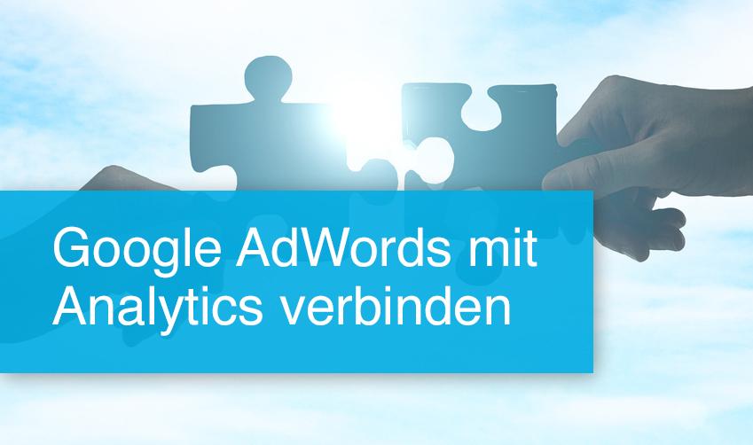 Analytics und AdWords verbinden